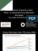 Stuck Between a Rock & a Hard Place - La nécessité d'une éducation abordable (modified) - April 2, 2012