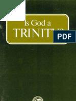 Is God a Trinity (Prelim 1973)