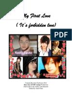 My First Love-It's forbidden love (Yamada Ryosuke Fanfiction)