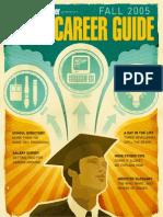 Game Developer - Game Career Guide Fall 2005