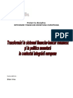 Transformari in Sistemul Financiar-Bancar Romanesc Si in Politica Monetara in Contextul Integrarii Europene