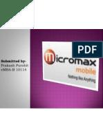 114, Prakash Purohit, Micromax