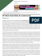 El Titanic tenía fallas de construcción - Yahoo! Noticias Argentina