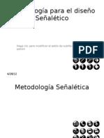 Metodología para el diseño Señalético