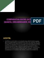 Comparativa Entre (Acehtml, Quanta, Dreamweber