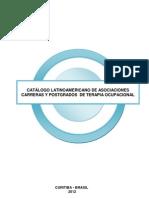 Catálogo_Latinoamericano_Asociaciones_Carreras_y_Postgrados_de Terapia_Ocupacional_ 2011_2012