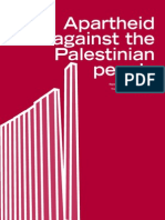 Apartheid Against the Palestinian People / David Bondia