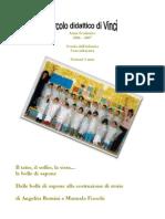 """Diario del percorso """"le bolle"""" realizzato nell'a.s. 2006-2007"""