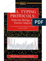 Budowle B. (2000) DNA Typing Protocols Molecular Biology and Forensic Analysis