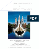 Spirit Matter Physics and Priesthood Dynamics
