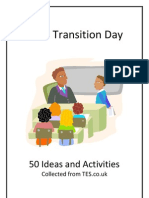 Transition Day Ideas