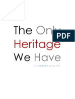The Only Heritage We Have