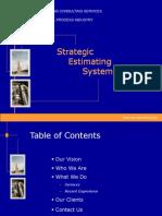 Strategic Cost Estimation