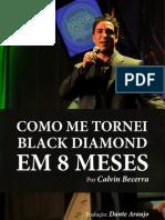 Calvin Becerra - Como Me Tornei Black Diamond Em 8 Meses - PT BR