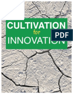 Cultivation for Innovation