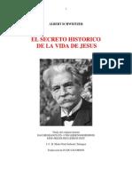 El Secreto Historico de La Vida de Jesus - Albert Schweitzer