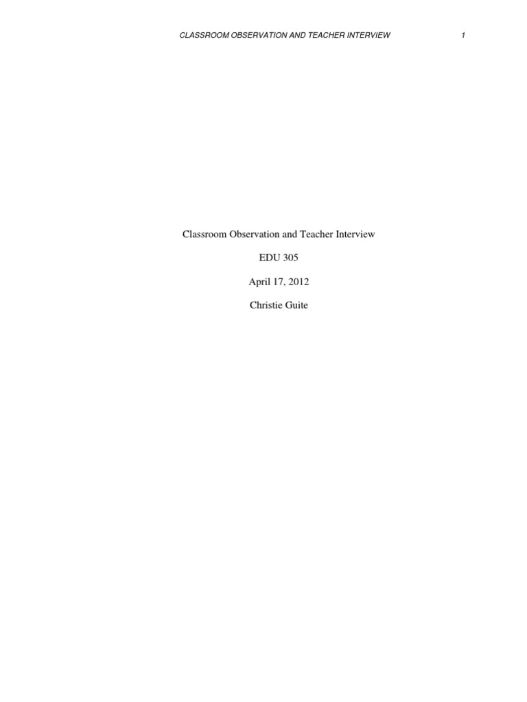 edu wkclassroom observation and teacher interview paper