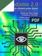 Periodismo 2.0, una guía de alfabetización digital para sobrevivir y prosperar en la era de la información