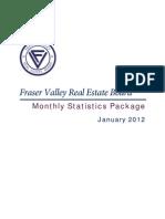 Fraser Valley Real Estate Statistics for  January 2012