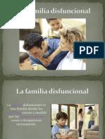 La Familia Disfuncional
