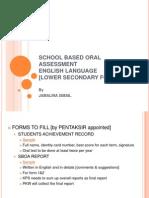 School Based Oral Assessment