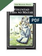 Voluntad Para No Matar (Victor Manuel Pinto)