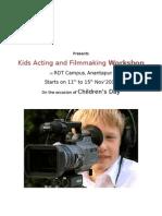 Kids Acting & Film Making Workshop