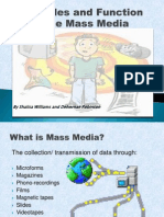 The Roles and Function of the Mass Media 2007