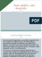 Capitalismo Global y Sub-Desarrollo