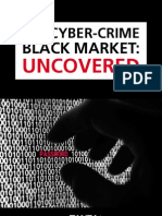 The Cyber Crime Black Market