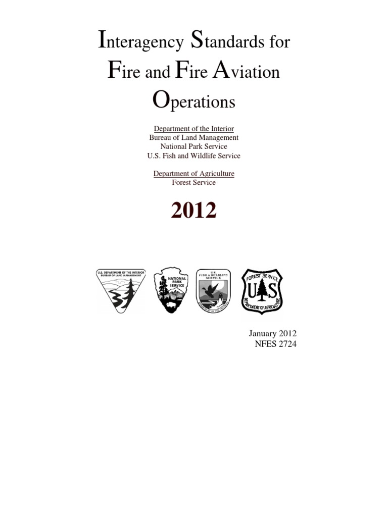 Interagency Standards For Fire And Aviation Operations 2012