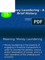 Money Laundering - A Brief History