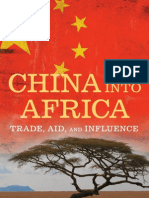CHINA China Into Africa Trade Aid and Influence