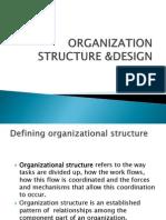 Organization Structure &Design