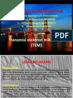 Transmisi Elektron Mikroskopi (TEM)
