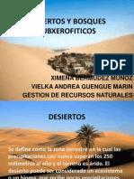 Desiertos y Bosques Subxerofiticos[1]