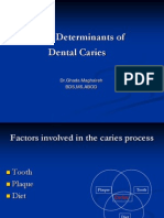 bTime Determinants of Dental Caries