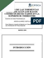 Efectos de las Tormentas Eléctricas en los Rayos Cósmicos Detectados en la Superficie Terrestre