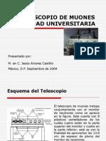 El Telescopio de Muones de Ciudad Universitaria (México, D.F.)