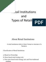 2.Retail Institutions