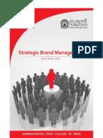 Strategic Brand Management ASCI June 25-27,2012