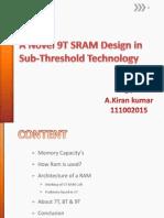 A Novel 9T SRAM Design In
