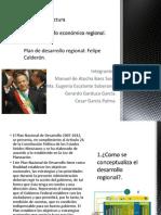 Desarrollo Regional Felipe Calderon.