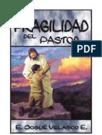 LA FRAGILIDAD DEL PASTOR - E. Josue Velasco E.