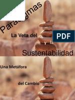 Paradigmas_Una Veta Para El Cambio_Sustentabilidad