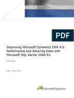 Improving Microsoft Dynamics CRM 4.0 Performance and Securing Data With Microsoft SQL Server 2008 R2