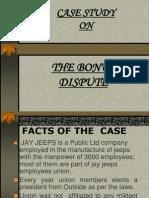 Case Study on the Bonus Dispute Neha