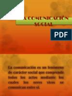 LA COMUNICACIÓN SOCIAL,,DIAPOSITIVAS