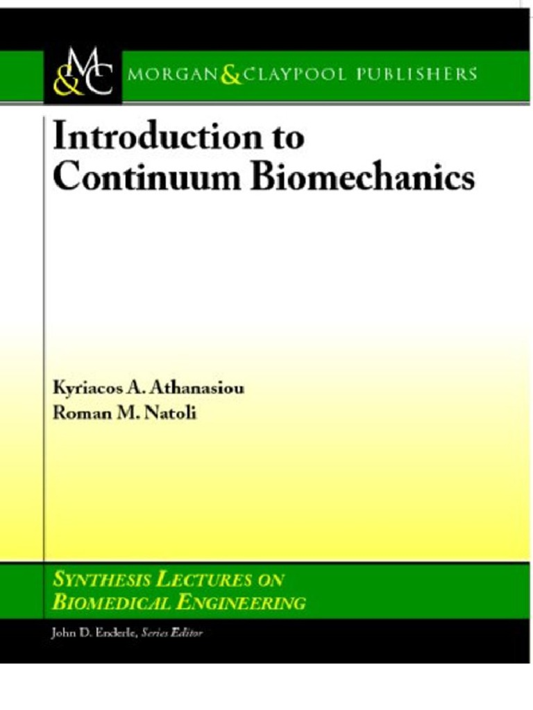 Introduction to Continuum Bio Mechanics (Synthesis Lectures on Bio Medical  Engineering) | Fluid Dynamics | Stress (Mechanics)