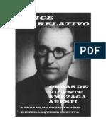 Indice de las Obras de Vicente Amezaga Aresti - en Orden Cronologco a traves de los diversos generos que el cultivo - Xaber Amezaga Iribarren